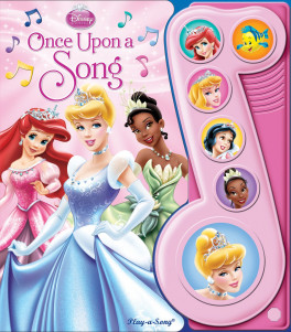 LITTLE MUSIC NOTE: DISNEY PRINCESS ONCE UPON A SONG