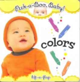 PEEKABOO BOARD BOOK: COLORS