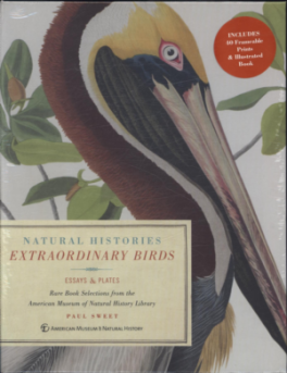 EXTRAORDINARY BIRDS: ESSAYS AND PLATES OF RARE BOOK SELECTIONS FROM THE AMERICAN MUSEUM OF NATURAL HISTORY LIBRARY