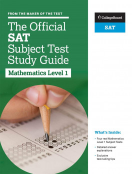 COLLEGE BOARD: THE OFFICIAL SAT SUBJECT TEST IN MATHEMATICS LEVEL 1 STUDY  GUIDE
