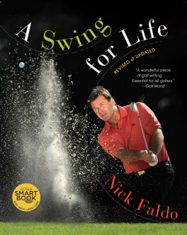 SWING FOR LIFE (REVISED & UPDATED)