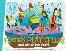 DID YOU KNOW? FROGS PLAY CELLOS