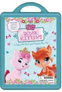 ROYAL KITTENS: A PALACE PETS BOOK AND MAGNETIC PLAY SET