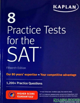 KAPLAN 8 PRACTICE TESTS FOR THE SAT