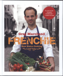 FRENCHIE: NEW BISTRO COOKING