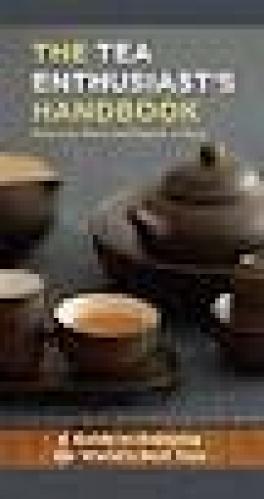 TEA ENTHUSIAST'S HANDBOOK, THE