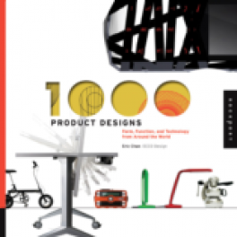 1,000 PRODUCT DESIGNS: FORM, FUNCTION, AND TECHNOLOGY FROM AROUND THE WORLD