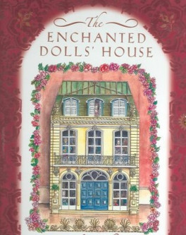 ENCHANTED DOLLS' HOUSE, THE