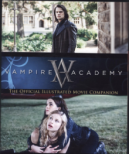 VAMPIRE ACADEMY: THE OFFICIAL ILLUSTRATED MOVIE COMPANION(PROMO)