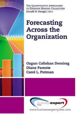 FORECASTING ACROSS THE ORGANIZATION