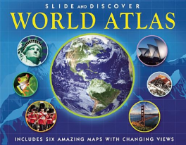 SLIDE AND DISCOVER: WORLD ATLAS