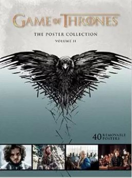 GAME OF THRONES: POSTER COLLECTION, VOL.II