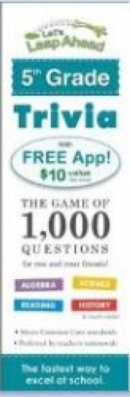 5 GRADE TRIVIA: THE GAME OF 1,000 QUESTIONS