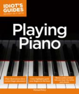 IDIOT'S GUIDES: PLAYING PIANO