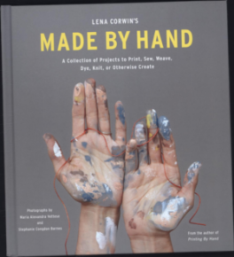 LENA CORWIN'S MADE BY HAND: A COLLECTION OF PROJECTS
