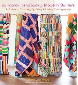 IMPROV HANDBOOK FOR MODERN QUILTERS, THE