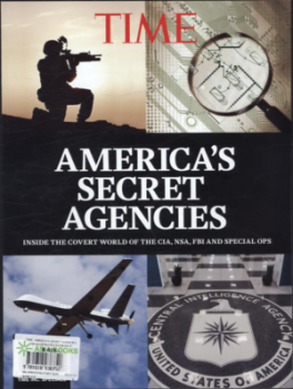 TIME: AMERICA'S SECRET AGENCIES: AN ILLUSTRATED BIOGRAPHY