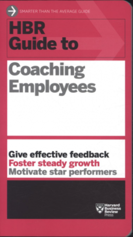 hbr guide to coaching employees harvard business review asiabooks com rh asiabooks com Coaching New Employees hbr guide to coaching your employees free download