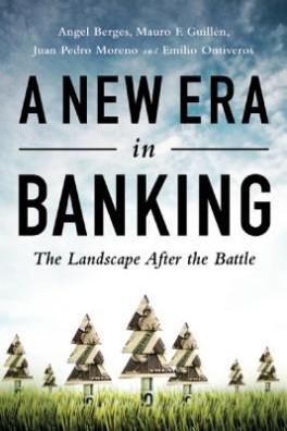 ืNEW ERA IN BANKING, A: THE LANDSCAPE AFTER THE BATTLE