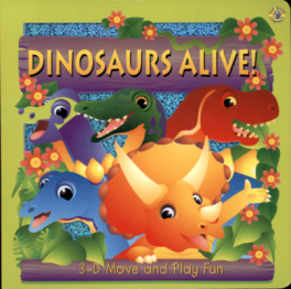 3D MOVE AND PLAY FUN: DINOSAURS ALIVE!