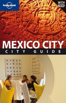 LONELY PLANET: MEXICO CITY (3RD ED.)