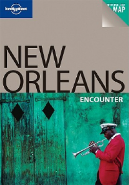 LONELY PLANET ENCOUNTER: NEW ORLEANS (1ST ED.)