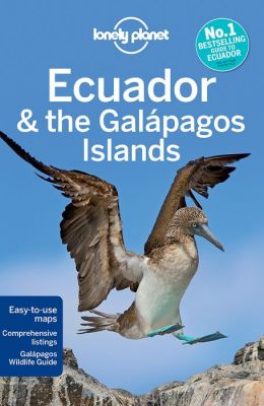 LONELY PLANET: ECUADOR & THE GALAPAGOS ISLANDS (9TH ED.)