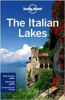 LONELY PLANET: THE ITALIAN LAKES (2ND ED.)