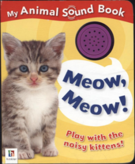 WHAT'S THAT SOUND?: MEOW MEOW