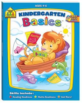 SCHOOL ZONE BASICS WORKBOOK: KINDERGARTEN