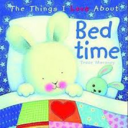 THINGS I LOVE ABOUT BEDTIME, THE