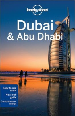 LONELY PLANET: DUBAI & ABU DHABI