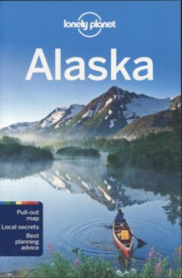 LONELY PLANET: ALASKA (11TH ED.)