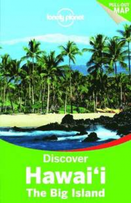 LONELY PLANET DISCOVER: HAWAI'I THE BIG ISLAND (2ND ED.)