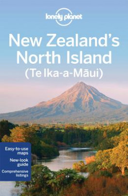 LONELY PLANET: NEW ZEALAND'S NORTH ISLAND (3RD ED.)