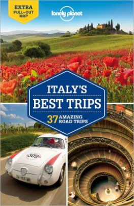 LONELY PLANET: ITALY'S BEST TRIPS (1ST ED.)