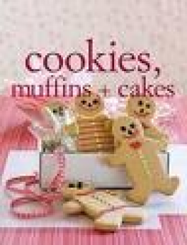 COOKIES, MUFFINS + CAKES