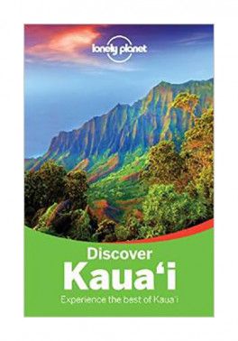 LONELY PLANET DISCOVER: KAUA\'I (2ND ED.)