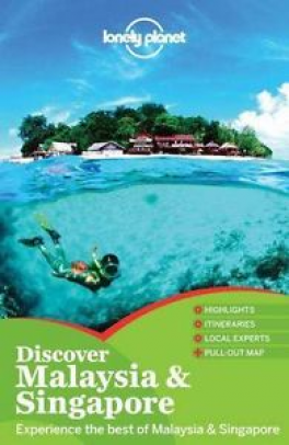 LONELY PLANET DISCOVER: MALAYSIA & SINGAPORE (1ST.ED.)