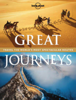 LONELY PLANET: GREAT JOURNEYS (PAPERBACK)
