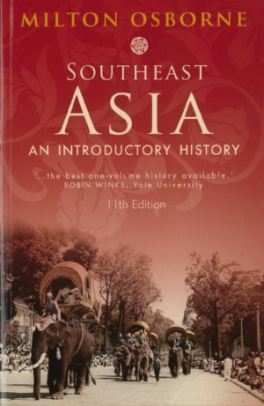 SOUTHEAST ASIA: AN INTRODUCTORY HISTORY (11TH ED.)