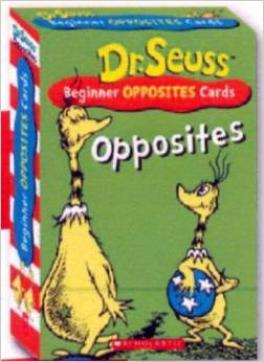 DR SEUSS FLASHCARDS: OPPOSITES