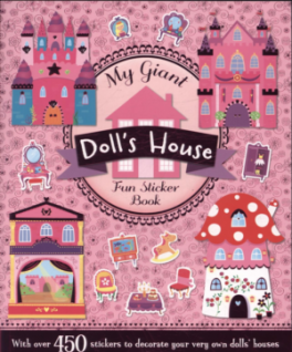 MY GIANT DOLL'S HOUSE FUN STICKER BOOK