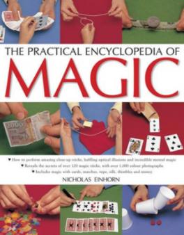 PRACTICAL ENCYCLOPEDIA OF MAGIC, THE