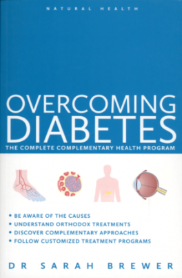 NATURAL HEALTH: OVERCOMING DIABETES A DOCTOR' S GUIDE TO SELF-CARE