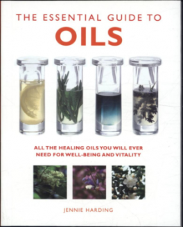 ESSENTIAL GUIDE TO OILS, THE