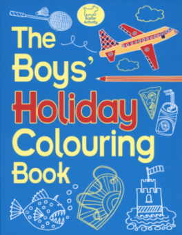 BOYS' HOLIDAY COLOURING BOOK, THE