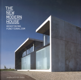 NEW MODERN HOUSE, THE: REDEFINING FUNCTIONALISM