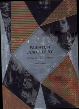 FASHION JEWELLRY: CATWALK AND COUTURE