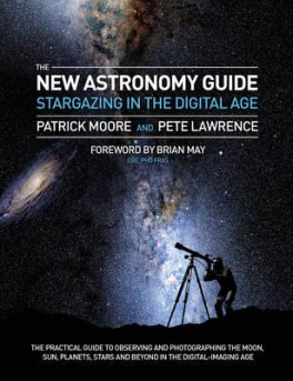 STARGAZING: THE DIGITAL ASTRONOMER: OBSERVING AND PHOTOGRAPHING THE MOON, SUN, PLANETS, STARS